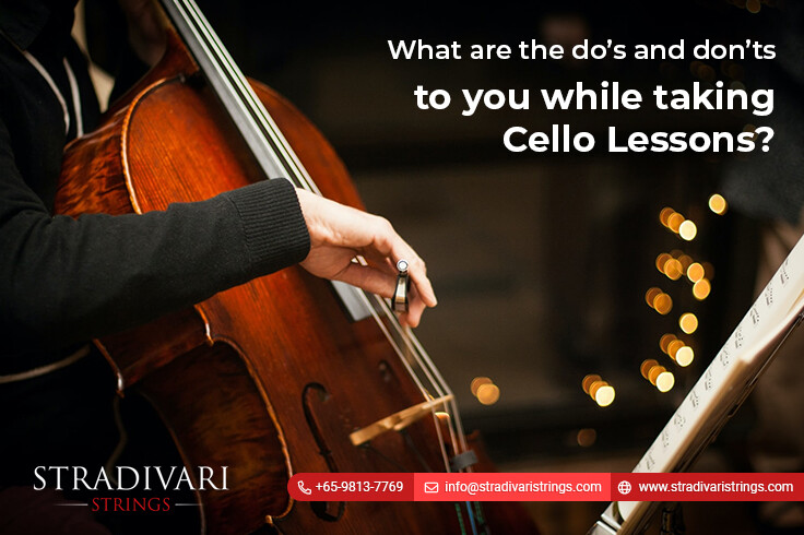 What are the do's and don'ts to you while taking cello lessons?