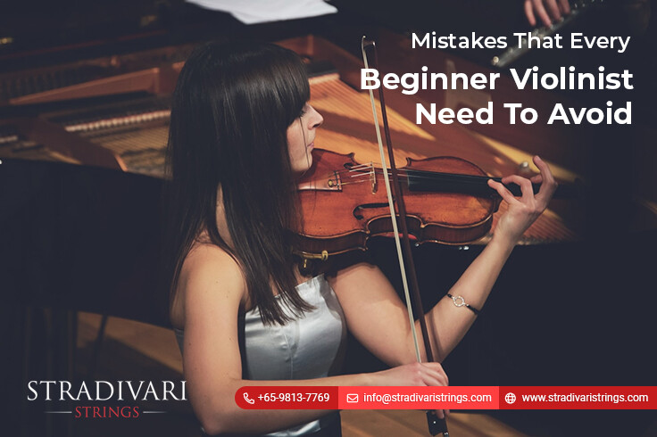 Mistakes That Every Beginner Violinist Need To Avoid