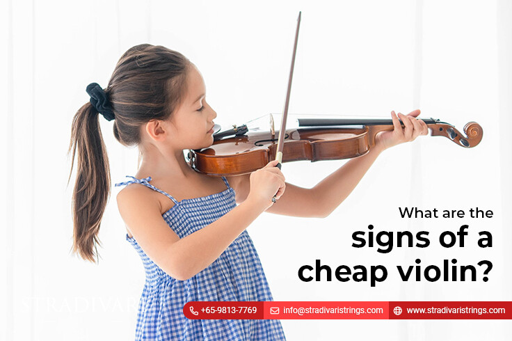 What are the signs of a cheap violin?
