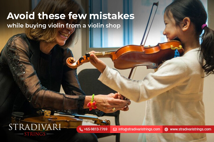 Avoid these few mistakes while buying violin from a violin shop