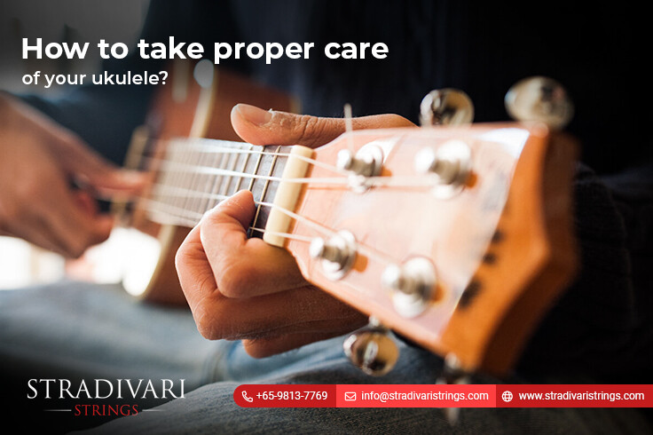 How to take proper care of your ukulele?