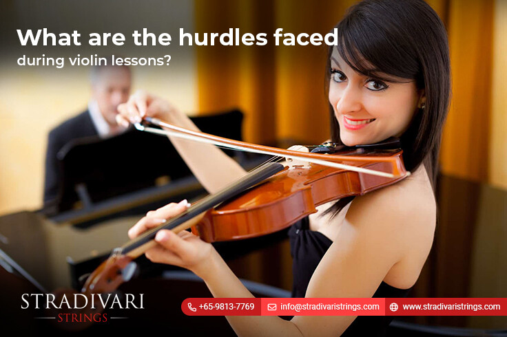What are the hurdles faced during violin lessons?
