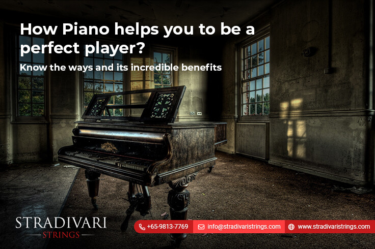 How Piano helps you to be a perfect player?