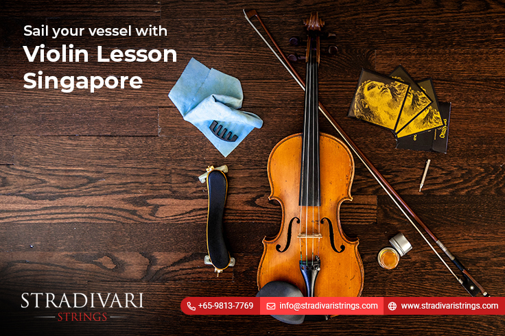 Sail your vessel with violin lessons Singapore