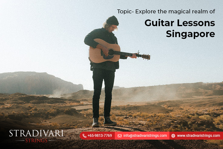 Explore the magical realm of guitar lessons Singapore